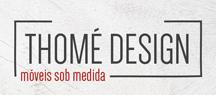 Thome Design Moveis sob medida